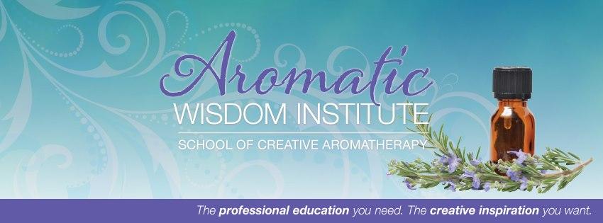 Aromatic Wisdom Institute, School of Creative Aromatherapy