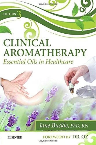 Clinical Aromatherapy - 3rd Edition