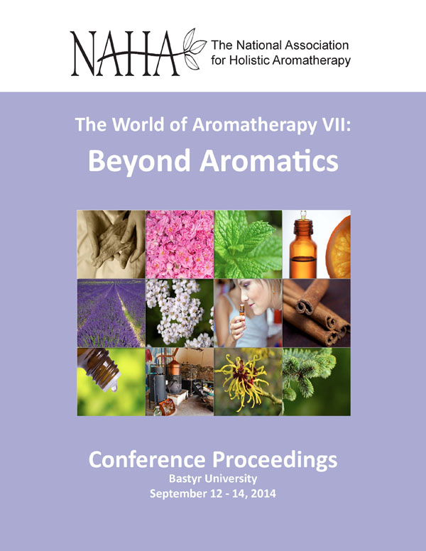 Beyond Aromatics Conference 2014 :The World of Aromatherapy VII