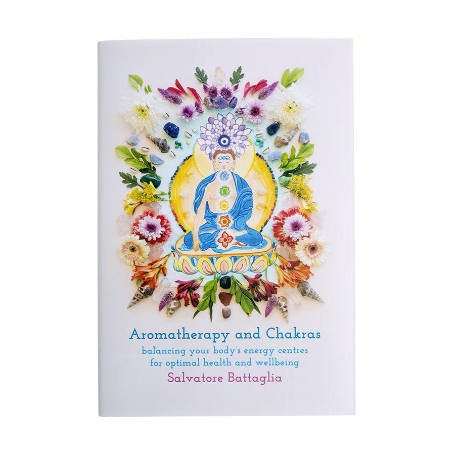 Aromatherapy and Chakras - Salvatore Battaglia