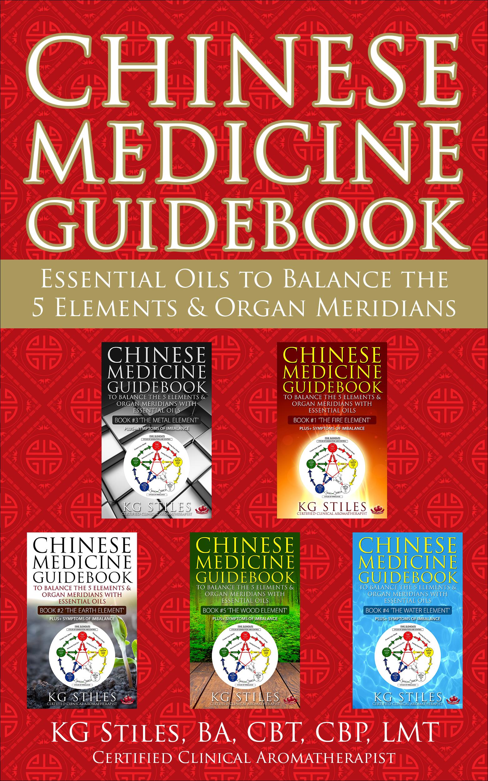 Essential Oils to Balance the 5 Elements & Organ Meridians (5 Book Bundle)