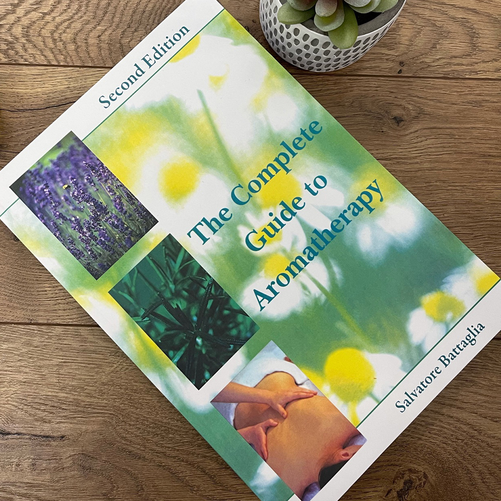 The Complete Guide to Aromatherapy - Second Edition