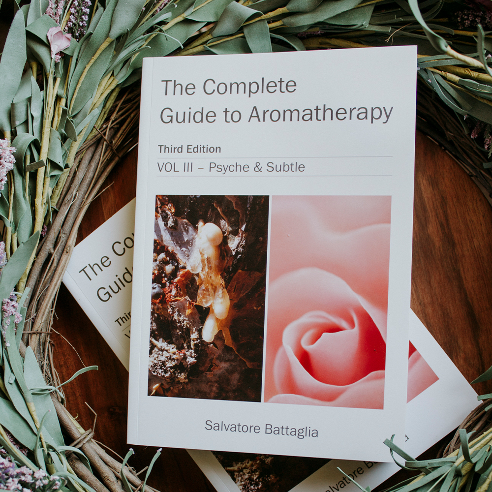 The Complete Guide to Aromatherapy Third Edition Volume III - Psych & Subtle