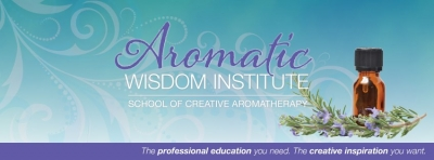 Aromatic Wisdom Institute, School of Creative Aromatherapy
